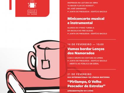 Programação de Fevereiro na União das Freguesias Bacelo e Senhora da Saúde